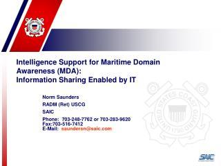 Intelligence Support for Maritime Domain Awareness (MDA): Information Sharing Enabled by IT