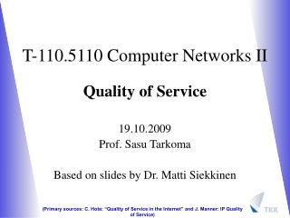 T-110.5110 Computer Networks II Quality of Service