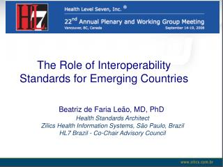 The Role of Interoperability Standards for Emerging Countries