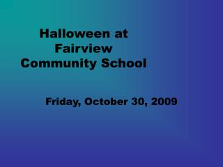 Halloween at Fairview Community School