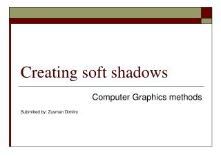 Creating soft shadows