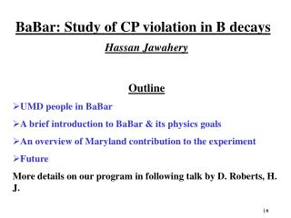 BaBar: Study of CP violation in B decays