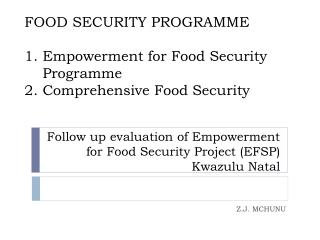 Follow up evaluation of Empowerment for Food Security Project (EFSP) Kwazulu Natal