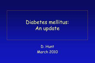 Diabetes mellitus:  An update