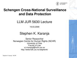 Schengen Cross-National Surveillance and Data Protection