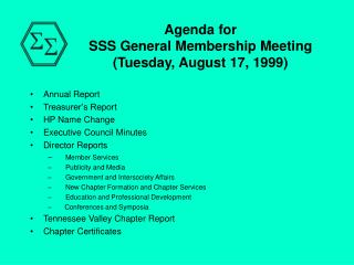 Agenda for SSS General Membership Meeting (Tuesday, August 17, 1999)