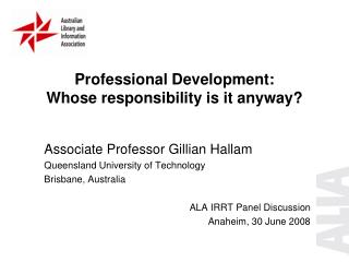 Professional Development:  Whose responsibility is it anyway?