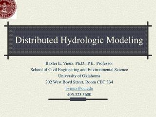 Distributed Hydrologic Modeling
