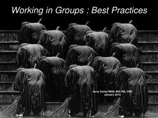 Working in Groups : Best Practices