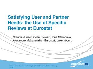 Satisfying User and Partner Needs- the Use of Specific Reviews at Eurostat
