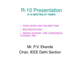 R-10 Presentation R-10 MEETING AT TAMPA