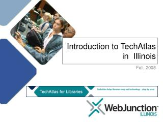 Introduction to TechAtlas in  Illinois