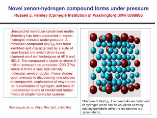 Novel xenon-hydrogen compound forms under pressure