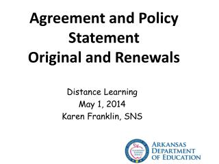 Agreement and Policy Statement Original and Renewals