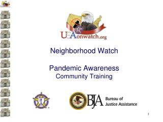 Neighborhood Watch Pandemic Awareness Community Training