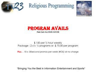 Program Avails Rate Card: As of 8/25-12/31/08