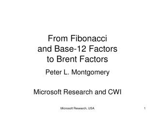 From Fibonacci  and Base-12 Factors  to Brent Factors