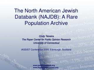 The North American Jewish Databank (NAJDB): A Rare Population Archive