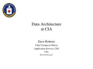 Data Architecture at CIA