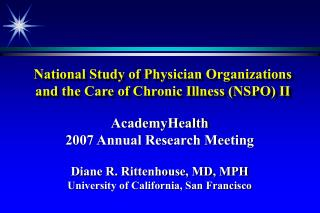 National Study of Physician Organizations  and the Care of Chronic Illness (NSPO) II