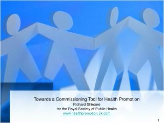 Towards a Commissioning Tool for Health Promotion