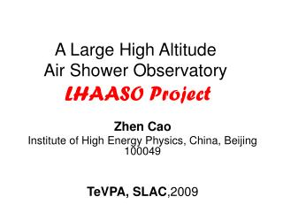 A Large High Altitude  Air Shower Observatory  LHAASO Project