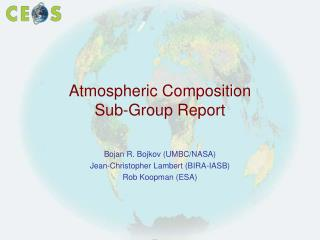 Atmospheric Composition Sub-Group Report