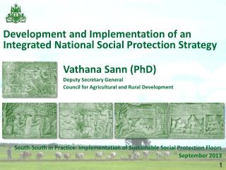 South-South in Practice: Implementation of Sustainable Social Protection Floors September 2013