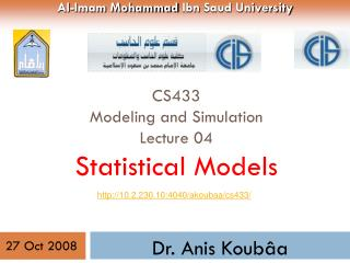 CS433 Modeling and Simulation Lecture 04  Statistical  Models