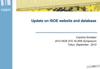 Update on ISOE website and database