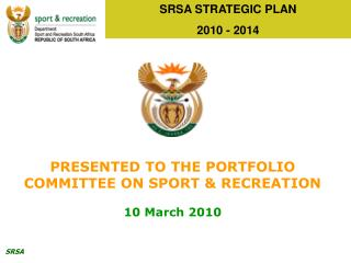 SRSA STRATEGIC PLAN  2010 - 2014