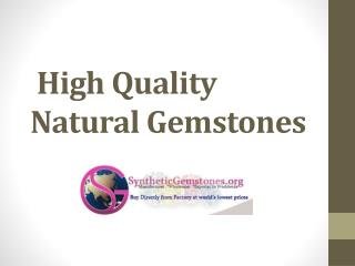 High Quality Natural Gemstones