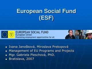 European Social Fund (ESF)
