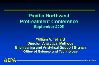 Pacific Northwest Pretreatment Conference September 2005