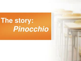 The story: Pinocchio