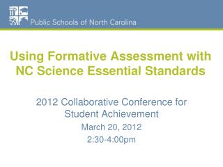 Using Formative Assessment with NC Science Essential Standards