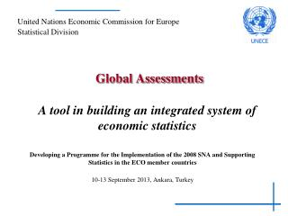 Global Assessments A tool in building an integrated system of economic  statistics