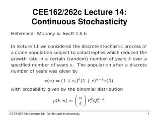 CEE162/262c Lecture 14:  Continuous Stochasticity