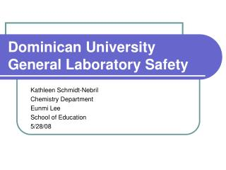 Dominican University General Laboratory Safety
