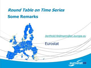 Round Table on Time Series Some Remarks