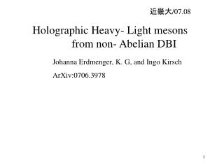 Holographic Heavy- Light mesons            from non- Abelian DBI