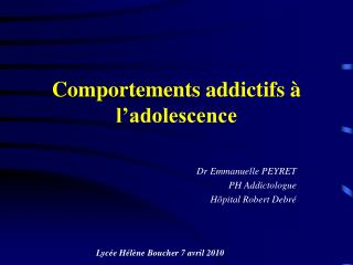 Comportements addictifs à l'adolescence