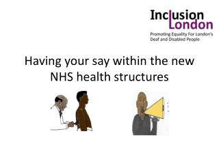 Having your say within the new NHS health structures