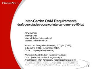 Inter-Carrier OAM Requirements draft-georgiades-opsawg-intercar-oam-req-00.txt