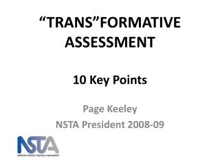 """TRANS""FORMATIVE ASSESSMENT 10 Key Points"
