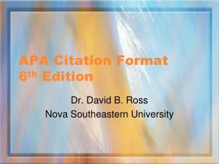 APA Citation Format    6 th  Edition