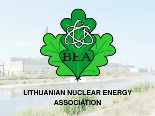 LITHUANIAN NUCLEAR ENERGY  ASSOCIATION