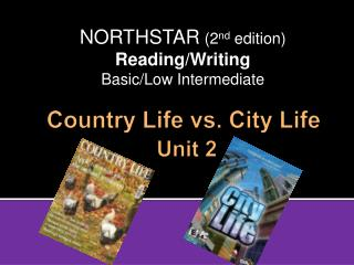 Country Life vs. City Life Unit 2