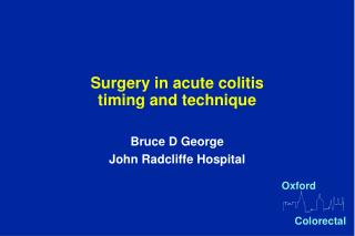 Surgery in acute colitis timing and technique