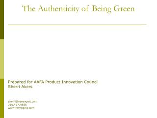 The Authenticity of Being Green